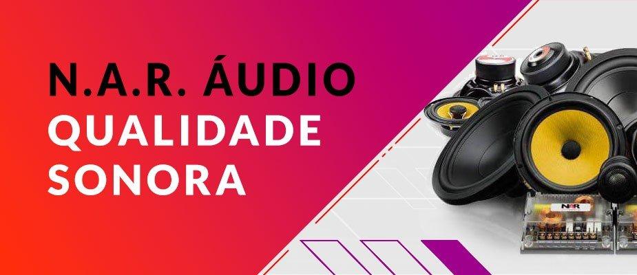 N.A.R Áudio - Qualidade sonora para Especialistas