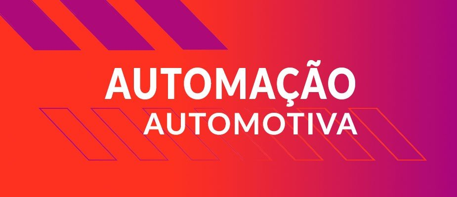 Automação Automotiva na Loja S2 Magazine